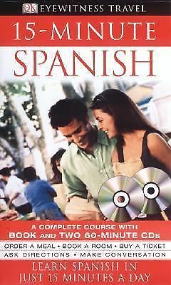 15-minute Spanish (Book and CD Edition) (DK 15-Minute Language Guides), DK Publi