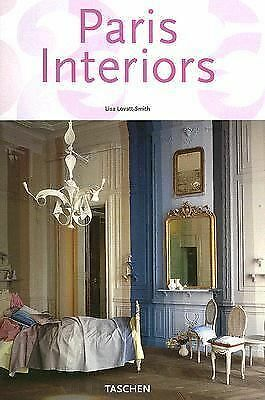 Paris Interiors (Taschen 25th Anniversary Series), Lisa Lovatt-Smith, Books
