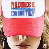 Redneck Country by Various Artists