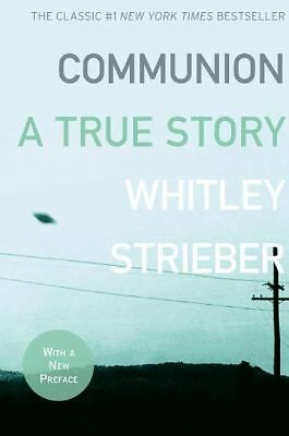 Communion: A True Story, Strieber, Whitley, Good Book