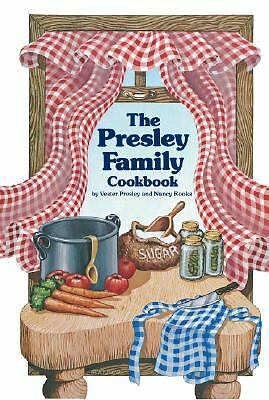 Presley Family Cookbook by Vester Presley, Nancy Rooks