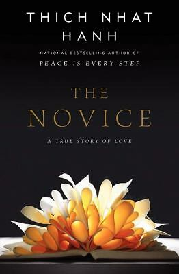 The Novice: A Story of True Love by Hanh, Thich Nhat
