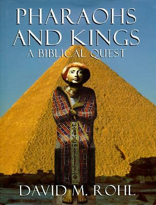 Pharaohs And Kings: A Biblical Quest, David Rohl, Books