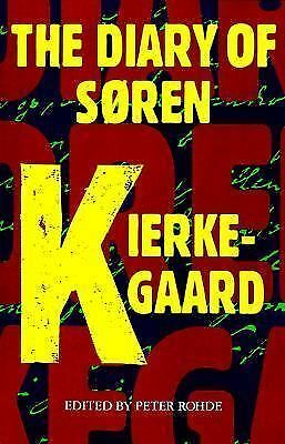 The Diary Of Soren Kierkegaard, Kierkegaard, Soren, Good Book