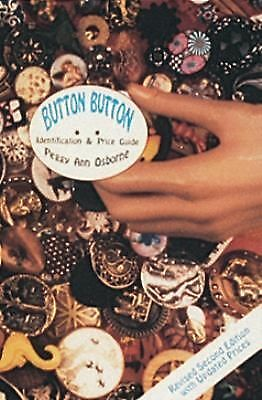 Button Button: Identification and Price Guide, Peggy Ann Osborne, Very Good Book