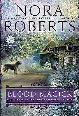 Blood Magick (Cousins O'Dwyer) by Roberts, Nora