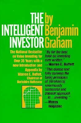 The Intelligent Investor: A Book of Practical Counsel, Benjamin Graham, Books