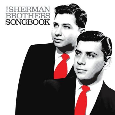 Sherman Brothers Songbook by