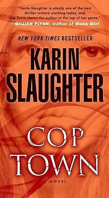 Cop Town: A Novel, Slaughter, Karin, Good Book