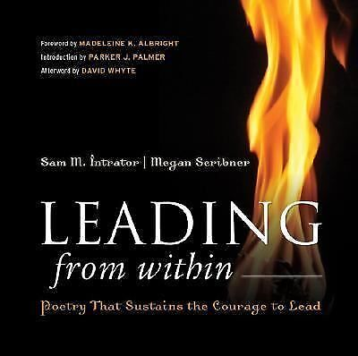 Leading from Within: Poetry That Sustains the Courage to Lead, Scribner, Megan,