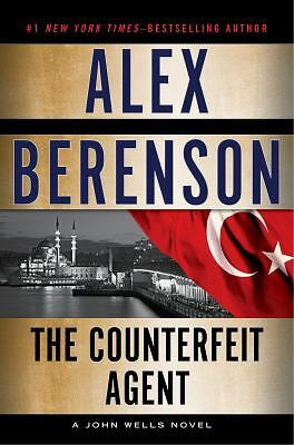 The Counterfeit Agent (A John Wells Novel), Berenson, Alex, Good Book