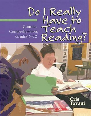 Do I Really Have to Teach Reading?, Tovani, Cris, Very Good Book
