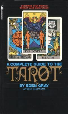 The Complete Guide to the Tarot, Gray, Eden, Good Book