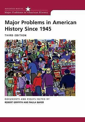 Major Problems in American History Since 1945 (Major Problems in American Histo