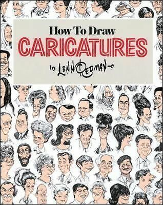 How To Draw Caricatures by Lenn Redman
