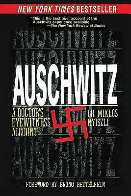 Auschwitz: A Doctor's Eyewitness Account, Nyiszli, Miklos, Books