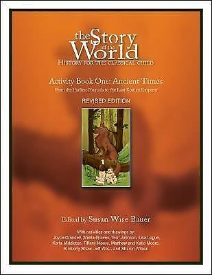 The Story of the World, Activity Book 1: Ancient Times - From the Earliest Nomad