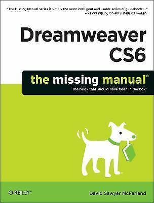 Dreamweaver CS6: The Missing Manual (Missing Manuals), McFarland, David Sawyer,