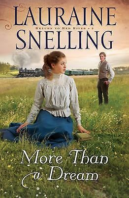 More Than a Dream (Return to Red River) by Snelling, Lauraine