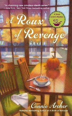 A Roux of Revenge (A Soup Lover's Mystery), Archer, Connie, Good Book