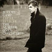 I Still Believe: The Number 1 Collection, Jeremy Camp,