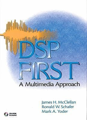 DSP First: A Multimedia Approach, Yoder, Mark A., Schafer, Ronald W., McClellan,