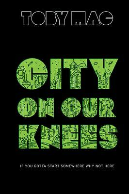 City On Our Knees - TobyMac - HB - 2010 - NICE