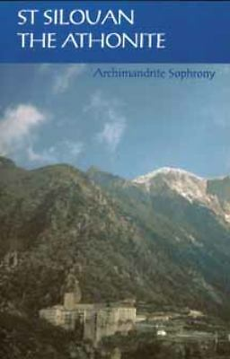 Saint Silouan, the Athonite, Archimandrite Sophrony, Very Good Book