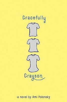 Gracefully Grayson, Polonsky, Ami, Very Good Book