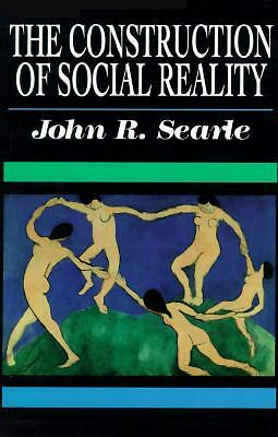 The Construction of Social Reality, Searle, John R., Good Book