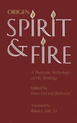 Origen: Spirit and Fire: A Thematic Anthology of His Writings, , Excellent Book