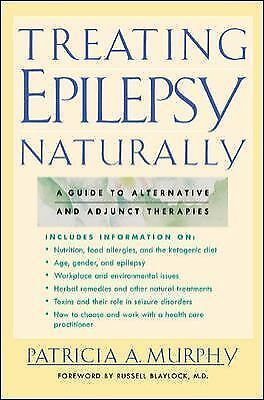 New Treating EPILEPSY NATURALLY Patricia Murphy HERBAL Remedy