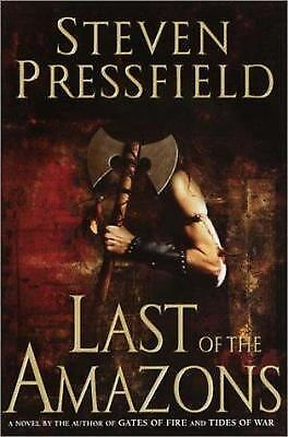 LAST OF THE AMAZONS, Steven Pressfield,  military fiction, ARC/PROOF