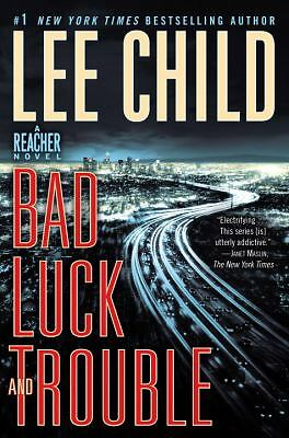Bad Luck and Trouble: A Jack Reacher Novel, Child, Lee, Acceptable Book