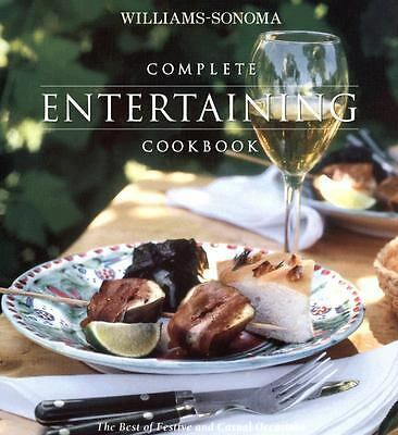 Complete Entertaining Cookbook (Williams-Sonoma Complete Cookbooks) by