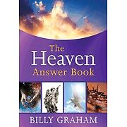 The Heaven Answer Book by Graham, Billy
