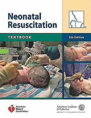 Textbook of Neonatal Resuscitation (NRP), American Heart Association, American A