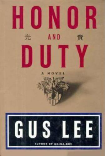 Honor and Duty (Signed): Gus Lee