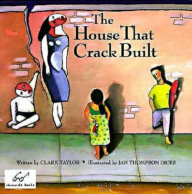 The House That Crack Built by Taylor, Clark