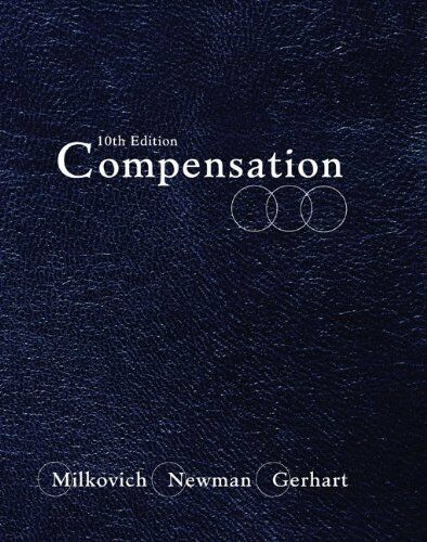 Compensation, Gerhart, Barry, Newman, Jerry, Milkovich, George, Good Book