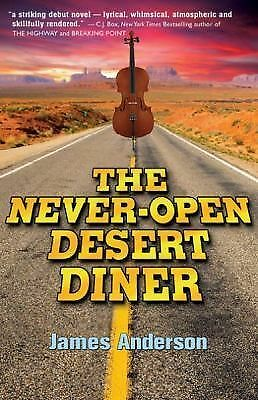 The Never-Open Desert Diner, Anderson, James, Excellent Book