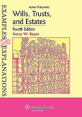 Wills, Trusts, and Estates Examples & Explanations, Beyer, Gerry W., Good Book