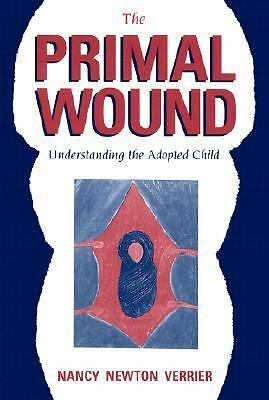 The Primal Wound: Understanding the Adopted Child, Nancy Verrier, Acceptable Boo