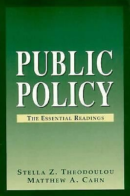 Public Policy: The Essential Readings, Cahn, Matthew A., Theodoulou, Stella Z.,