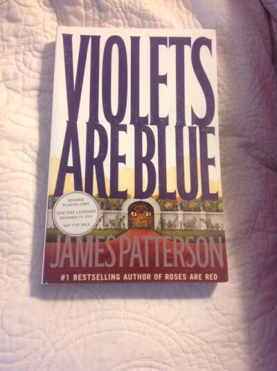 VIOLETS ARE BLUE * JAMES PATTERSON *  ARC/PROOF