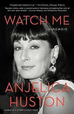 Watch Me: A Memoir, Huston, Anjelica, Acceptable Book