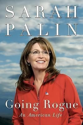 Going Rogue: An American Life, Palin, Sarah, Good Book