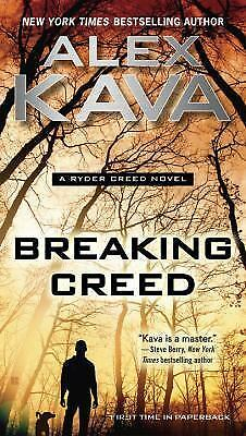 Breaking Creed (Ryder Creed) by Kava, Alex