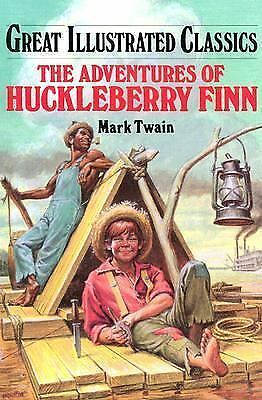 Great Illustrated Classics Ser.: The Adventures of Huckleberry Finn Great...