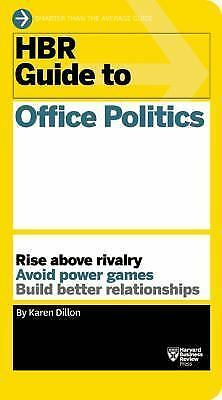 HBR Guide to Office Politics (HBR Guide Series), Dillon, Karen, Good Book